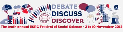 Debate, Discuss, Discover: tenth annual ESRC Festival