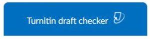 Turnitin draft checker button