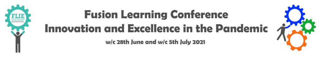 Fusion Learning Conference Innovation and Excellence in the Pandemic w/c 28th June and 5th July