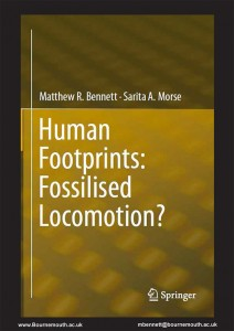 Human Footprints: Fossilised Locomotion? by Matthew R. Bennet and Sarita A. Morse